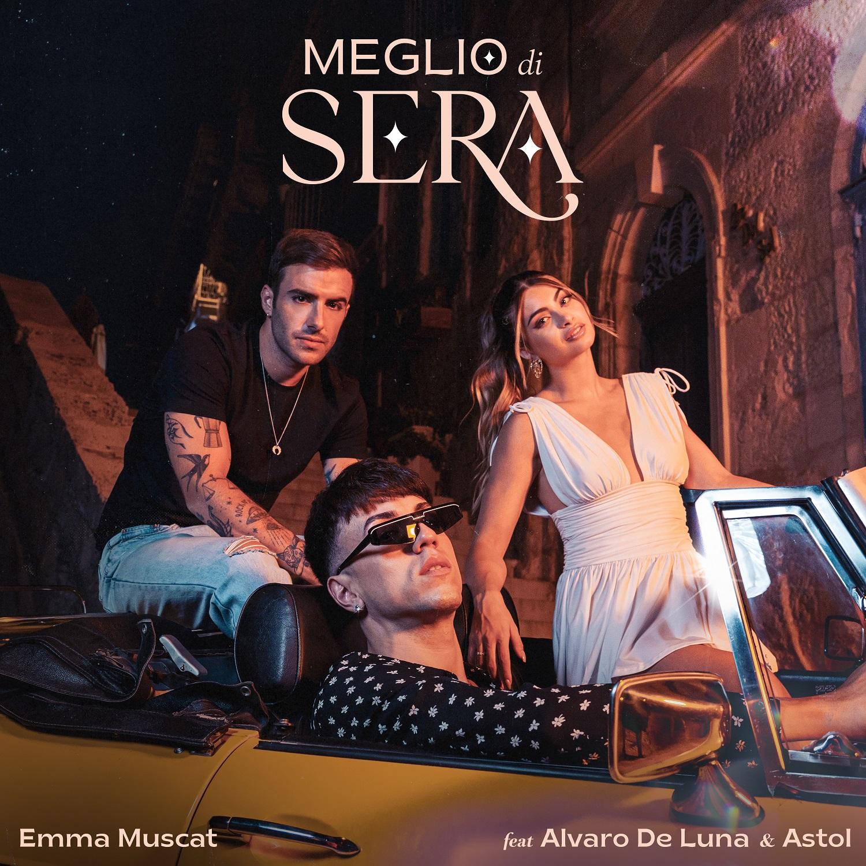 Emma Muscat – Meglio di sera (feat. Álvaro de Luna & Astol)